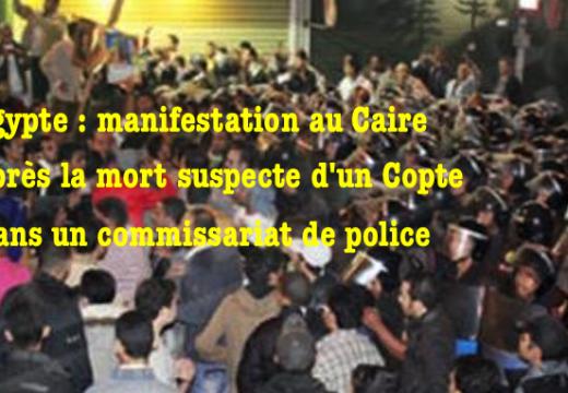 Égypte : mort suspecte d'un Copte dans un commissariat du Caire