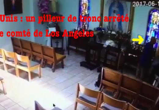 États-Unis : un pilleur de tronc arrêté à Los Angeles