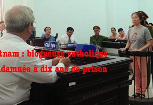 Vietnam : une blogueuse catholique condamnée à dix ans de prison