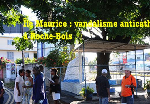 Île Maurice : vandalisme anticatholique à Roche-Bois