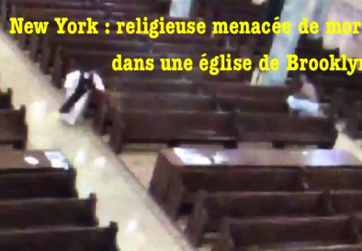 New York : un homme menace de tuer une religieuse dans l'église où elle priait