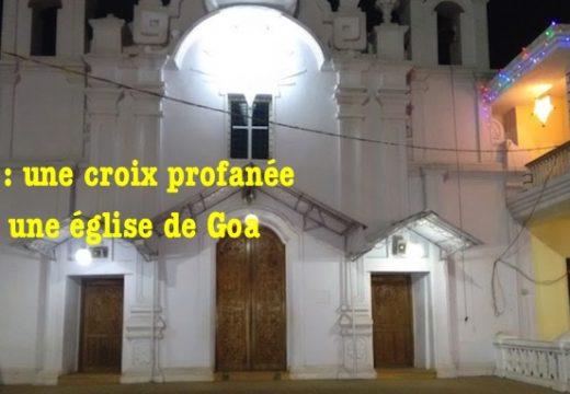 Inde : une croix profanée dans une église de Goa