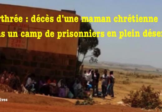 Érythrée : une chrétienne arrêtée meurt en détention