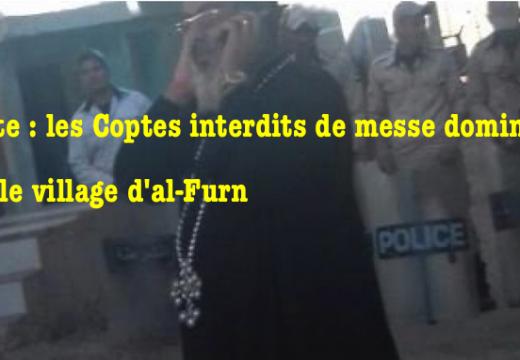 Égypte : des Coptes interdits de messe dominicale à al-Furn