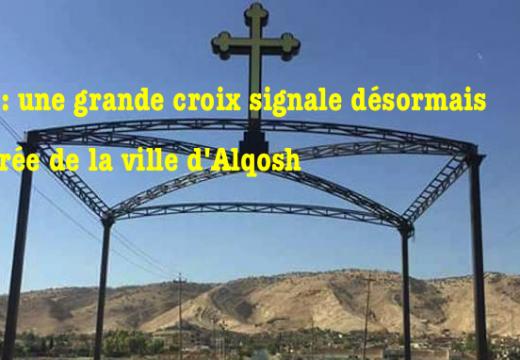 Irak : une croix installée à l'entrée de la ville d'Alqosh