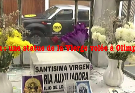 Pérou : une statue de la Vierge volée à Olimpo