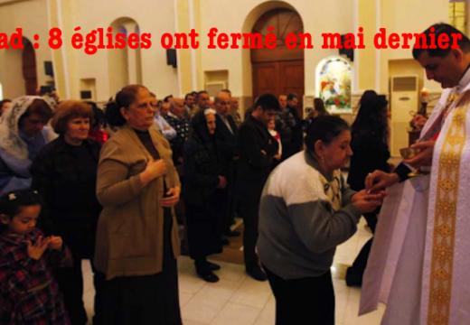 Bagdad : huit églises fermées faute de fidèles