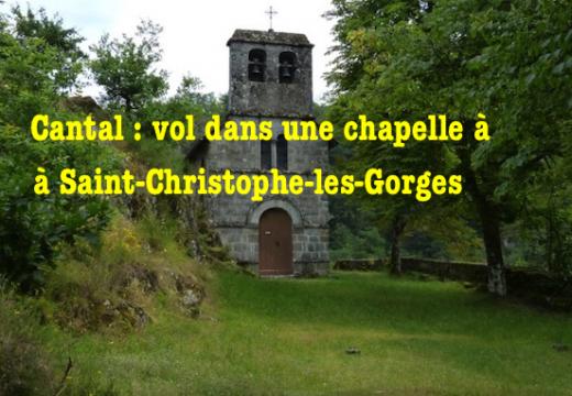 Cantal : vol dans une chapelle à Saint-Christophe-les-Gorges