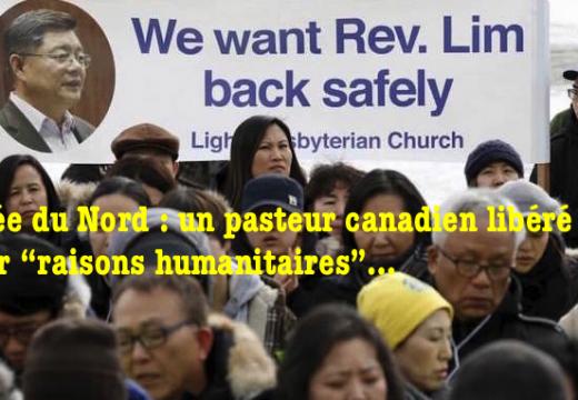 """Corée du Nord : un pasteur canadien libéré pour """"raisons humanitaires""""…"""