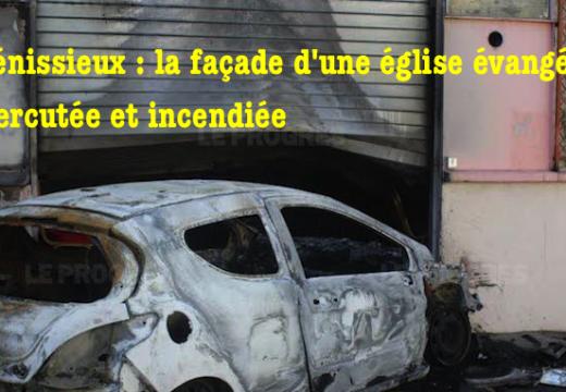 Vénissieux : incendie de la façade d'une église évangélique