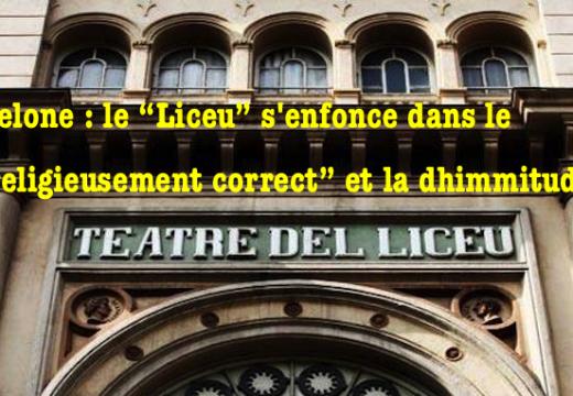 """Barcelone : le """"Liceu"""" s'enfonce dans le religieusement correct"""