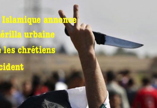 L'État Islamique annonce une guérilla urbaine contre les chrétiens en Occident
