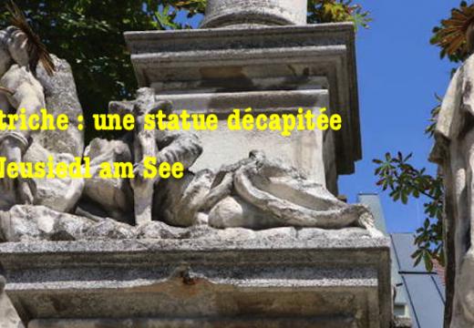 Autriche : une statue décapitée à Neusiedl am See