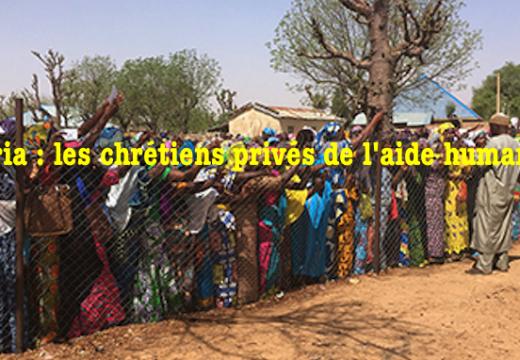 Nigéria : les chrétiens discriminés dans l'aide humanitaire d'urgence