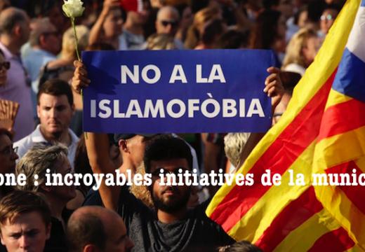 Barcelone : l'attitude scandaleuse de la mairie…