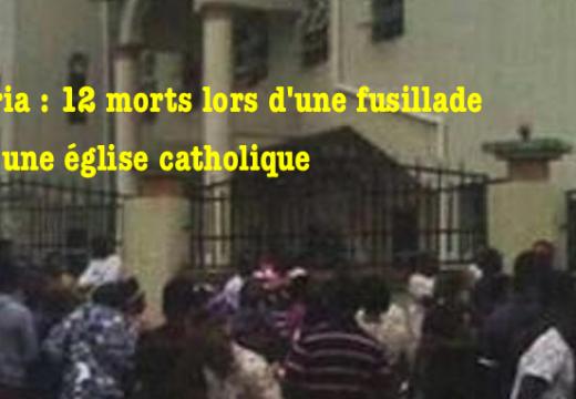 Nigéria : au moins 12 morts lors d'une fusillade dans une église catholique