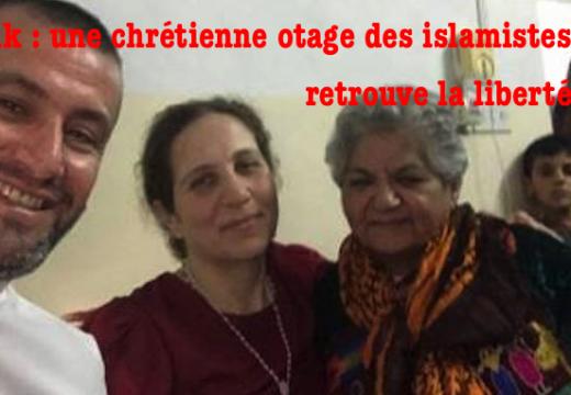 Irak : une chrétienne, prisonnière des islamistes à Tal Afar, libérée !