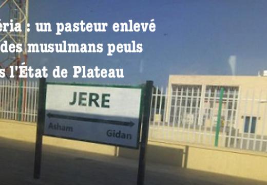 Nigéria : un pasteur enlevé par des musulmans peuls
