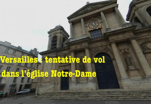 Versailles : tentative de vol dans l'église Notre-Dame