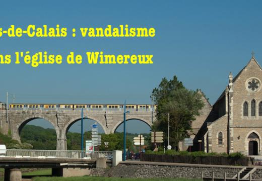 Wimereux : vandalisme dans une église