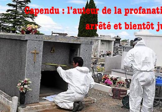 Capendu : l'auteur de l'abominable profanation d'une tombe arrêté