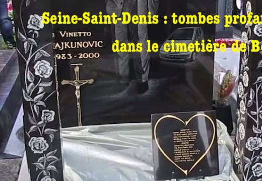 Seine-Saint-Denis : tombes profanées à Bondy
