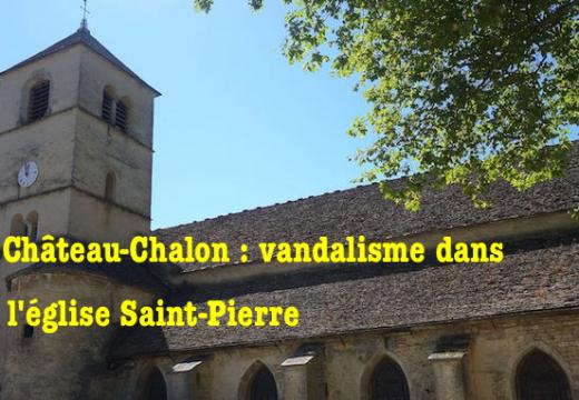 Jura : vandalisme dans l'église de Château-Chalon