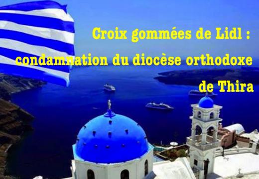 Yaourts Lidl : le diocèse grec de Thira condamne le gommage des croix