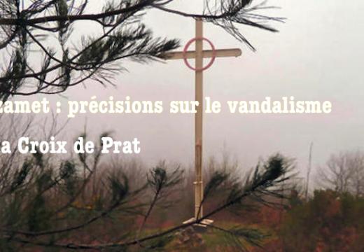 Vandalisme contre la Croix de Prat de Mazamet : des précisions…