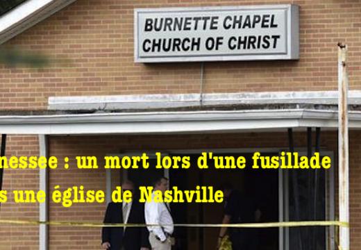 Tennessee : fusillade dans une église de Nashvillle