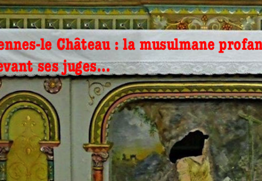 Rennes-le-Château : le procès de la profanatrice a commencé ce matin…