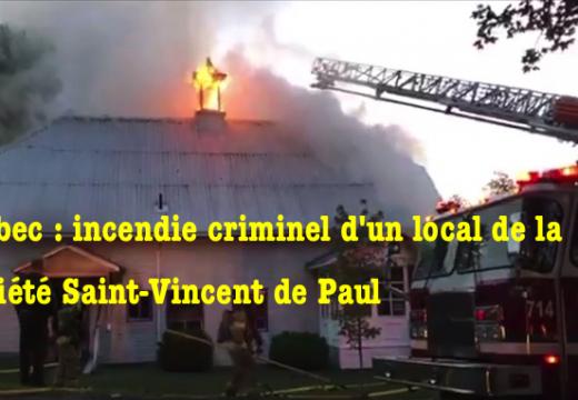 Québec : incendie criminel d'un local de la Société Saint-Vincent de Paul