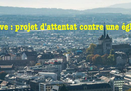Suisse : menace d'attentat contre une église à Genève
