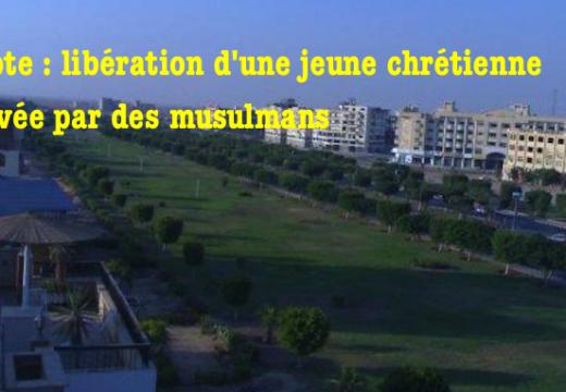 Égypte : libération d'une jeune chrétienne enlevée par des musulmans