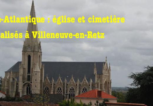 Villeneuve-en-Retz : cimetière et église vandalisés
