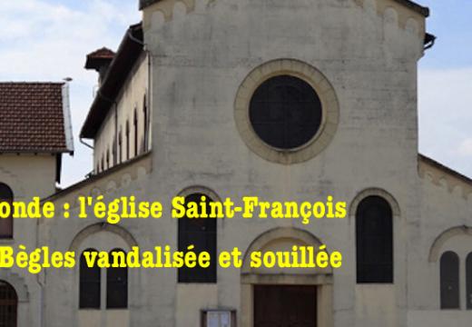Bègles : l'église Saint-François vandalisée et souillée