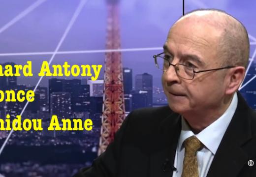 Bernard Antony dénonce Hamidou Anne