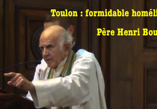 Toulon : formidable homélie du Père Henri Boulad !