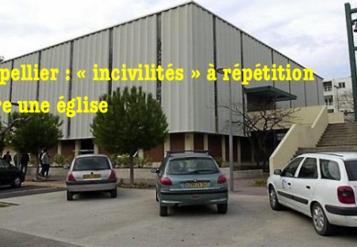 Montpellier : « incivilités » à répétition contre l'église de La Paillade