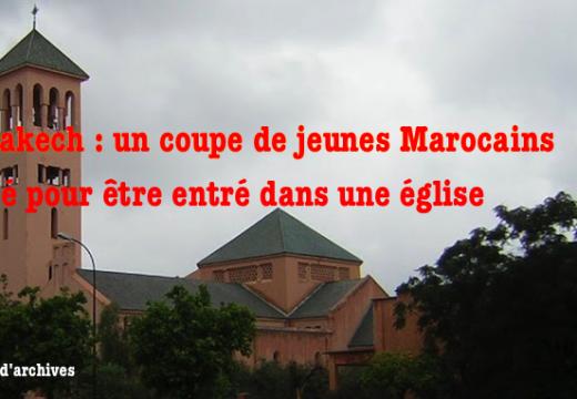 Maroc : un couple arrêté pour être entré dans une église