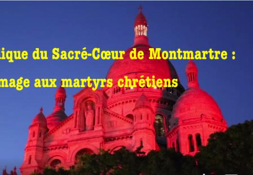 Montmartre illuminé en rouge pour les martyrs et les victimes de la persécution