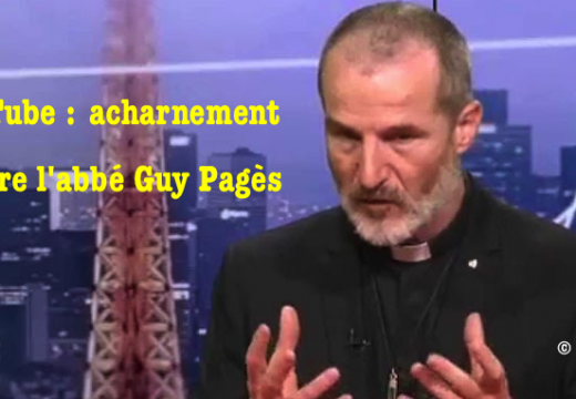 YouTube : acharnement contre l'abbé Guy Pagès