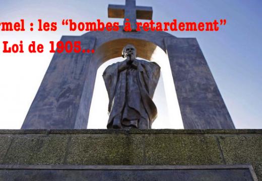 """Ploërmel : les """"bombes à retardement"""" de la Loi de 1905…"""