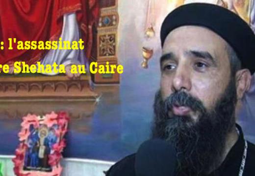 Vidéo : l'assassinat du Père Shetata au Caire