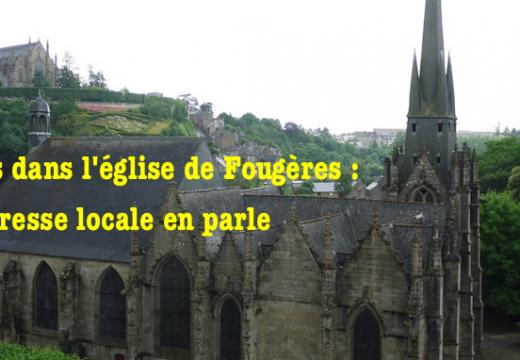 Vols dans l'église de Fougères : la presse locale en parle