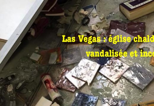 Las Vegas : église chaldéenne vandalisée et incendiée