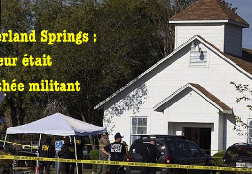 Texas : le tueur de Sutherland Springs était un athée militant