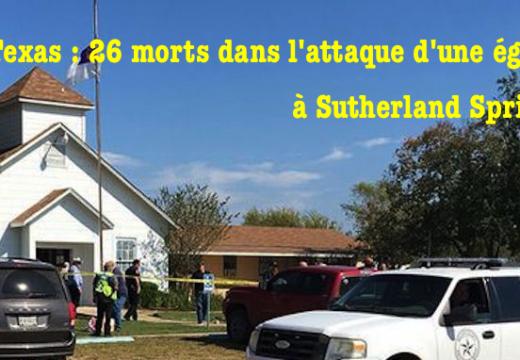 Texas : massacre dans une église baptiste à Sutherland Springs