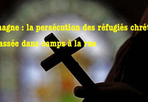 Allemagne : la persécution des réfugiés chrétiens est passée des camps à la rue…