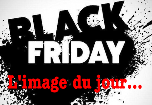L'image du jour : « Black Friday »…